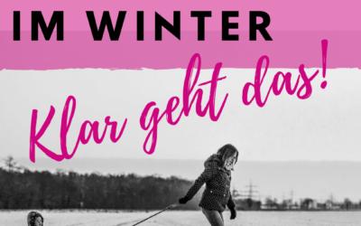 WindelFREI im Winter – mit diesen 7 Tipps!