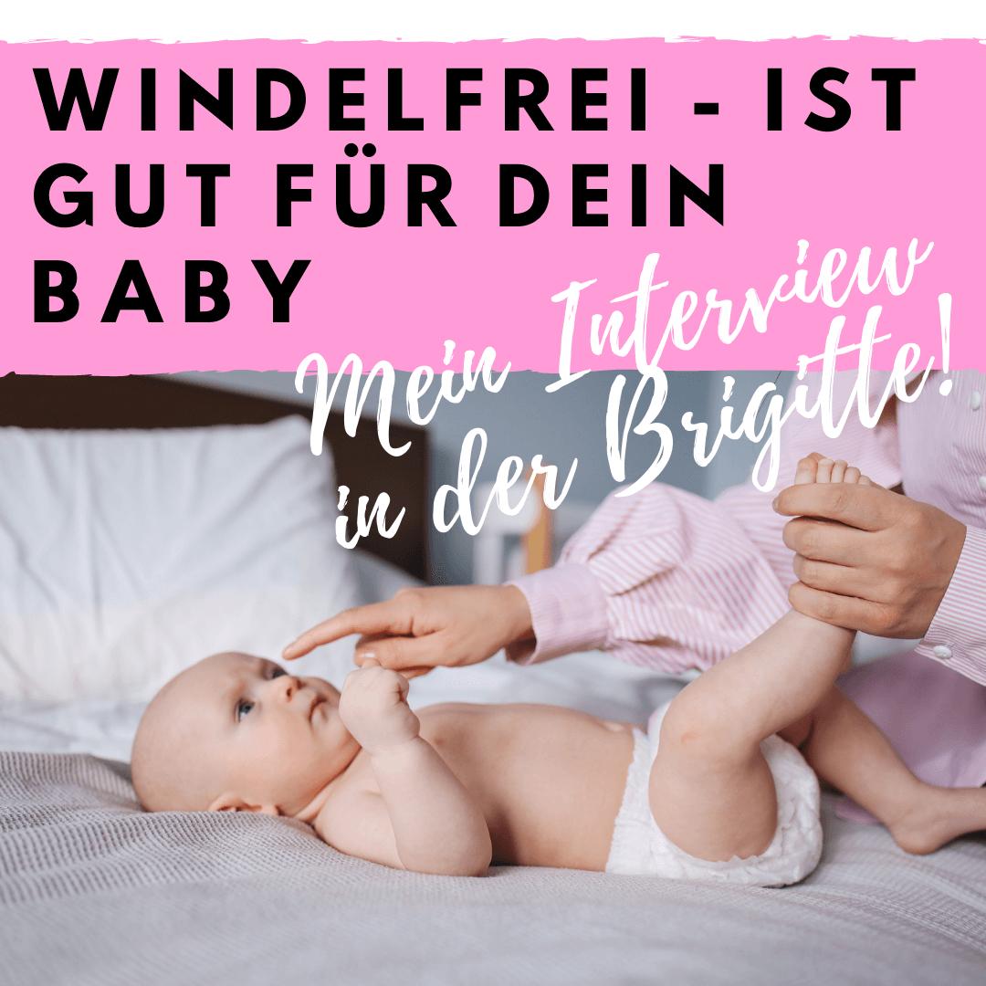 Brigitte Magazin Interview WindelFREI Baby